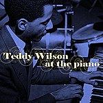 Teddy Wilson Teddy Wilson At The Piano