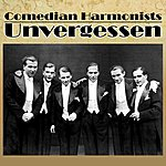 The Comedian Harmonists Unvergessen