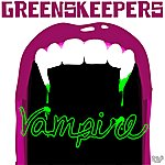 Greenskeepers Vampire (5-Track Maxi-Single)