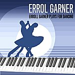 Erroll Garner Erroll Garner Plays For Dancing