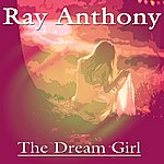 Ray Anthony The Dream Girl
