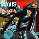 Mavis Mavis Vs The Mendonca