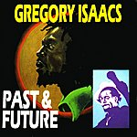 Gregory Isaacs Past & Future