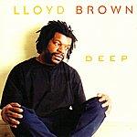Lloyd Brown Deep