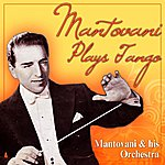 Mantovani & His Orchestra Mantovani Plays Tangos