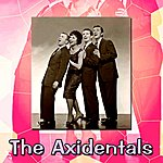 The Axidentals The Axidentals