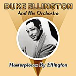 Duke Ellington & His Orchestra Masterpieces By Ellington