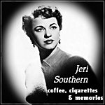 Jeri Southern Coffee, Cigarettes And Memories