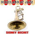 Sidney Bechet Dixieland At Jazz