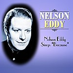 "Nelson Eddy Nelson Eddy Sings ""Because"""