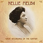 Nellie Melba Great Recordings Of The Century
