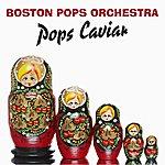 Boston Pops Orchestra Pops Caviar