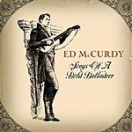 Ed McCurdy Songs Of A Bold Balladeer