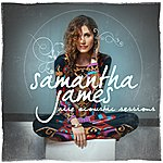 Samantha James Rise (Acoustic Sessions) (4-Track Maxi-Single)