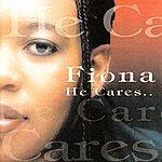 Fiona He Cares...