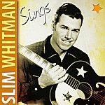 Slim Whitman Slim Whitman Sings
