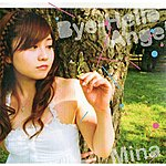 Mina Bye-Hello / Angel