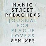 Manic Street Preachers Journal For Plague Lovers Remixes