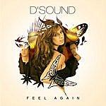 D'Sound Feel Again