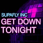 Supafly Inc. Get Down Tonight