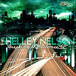 Shelley Nelson Breaking The Silence Ep
