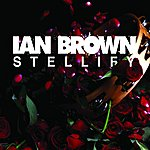 Ian Brown Stellify (Single)