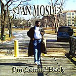 Stan Mosley I'm Comin' Back