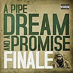 Finale A Pipe Dream And A Promise
