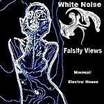 The White Noise Falsify Views