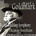 Sir Thomas Beecham Goldmark: Rustic Wedding Symphony