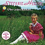 Stefanie Hertel Über Jedes Bacherl Geht A Brückerl