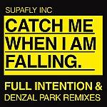 Supafly Inc. Catch Me When Im Falling