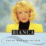 Bianca Und Der Wind Nahm Das Lied