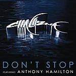 Chali 2na Don't Stop (Feat. Anthony Hamilton) (3-Track Maxi-Single)