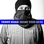 Terry Hoax Shake Your Head