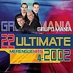 Grupo Mania 22 Ultimate Merengue Hits 2002