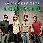 Lonestar 16 Biggest Hits