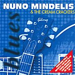 Nuno Mindelis Brazil Nuno Mindelis And The Cream Crackers
