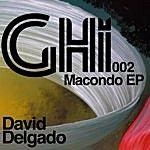 David Delgado Macondo EP