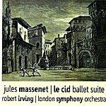 Robert Irving Massenet: Le Cid Ballet Suite