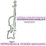 """Yehudi Menuhin Beethoven: Violin Sonata No. 9 In A Major, Op. 47 - """"Kreutzer"""""""