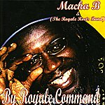 Macka B By Royale Command