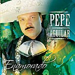 Pepe Aguilar Enamorado (Fan Edition)