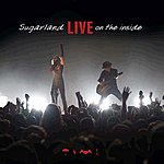 Sugarland Live On The Inside