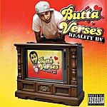 Butta Verses Reality Bv
