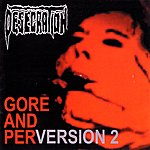 Desecration Gore And Perversion 2