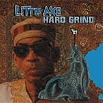 Little Axe Hard Grind
