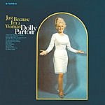 Dolly Parton Just Because I'm A Woman