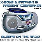 X-Boys Bleeps On The Radio Part 2