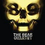 The Bear Quartet 89